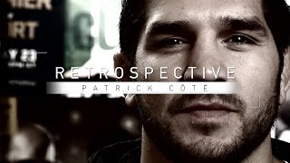 Retrospective: Patrick Cote - Full Episode