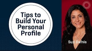 Why Build Your Personal Profile