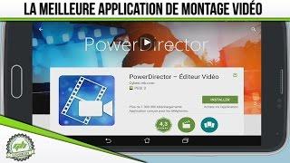 ASTUCE : La meilleure application de montage vidéo pour Android !