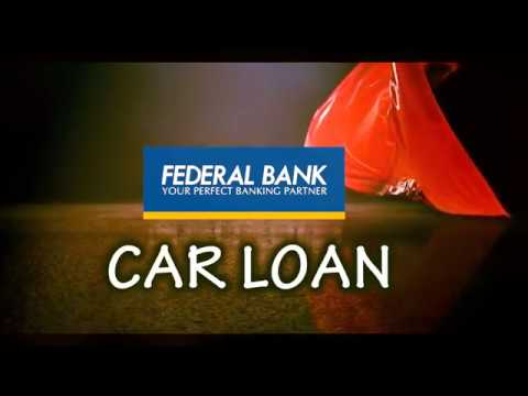 Federal Bank Car Loan