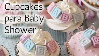 40 deliciosos Cupcakes para Baby Shower HD