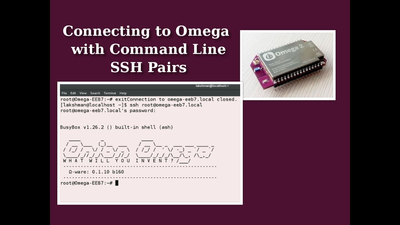 Connecting to Omega with Command Line using SSH Pairs #2 | Onion Omega 2  IOT Tutorials
