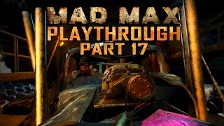 The Big Chief - MAD MAX Playthrough Part 17