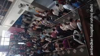 ambedkar hospital rohini delhi||govt. hospital delhi||very crowded hospital