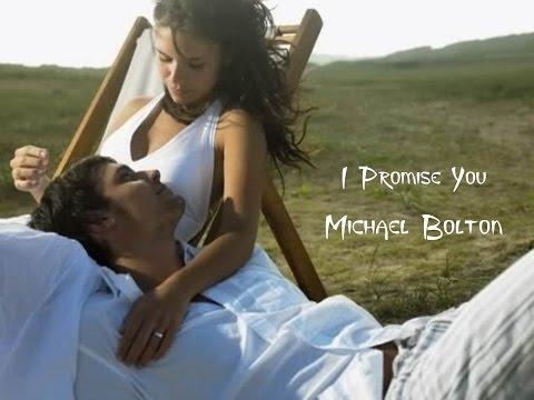I Promise You - Michael Bolton (tradução) HD