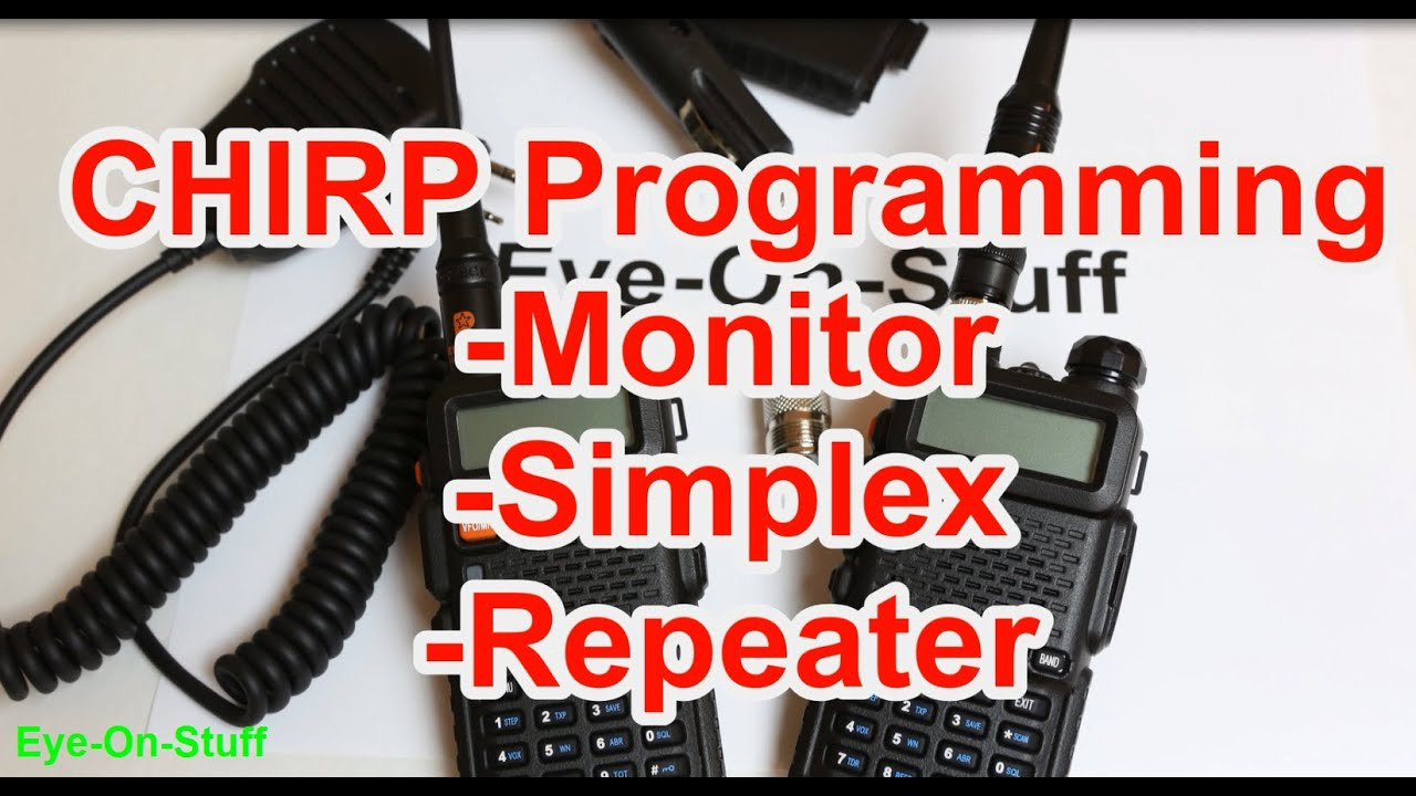 CHIRP Programming Tutorial with the Baofeng UV-5R UV5R : How To:  Eye-On-Stuff