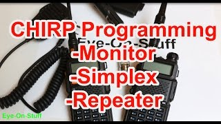 CHIRP Programming Tutorial with the Baofeng UV-5R UV5R : Eye-On-Stuff(NOTICE to viewers of this video: It is important for ham stations to ID yourself at the beginning and during any conversation every 10 minutes and at the end of a ..., 2015-03-08T10:27:16.000Z)