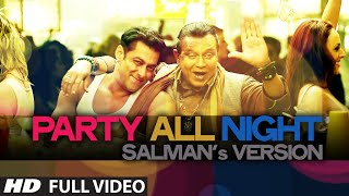 Exclusive: Party All Night Salman