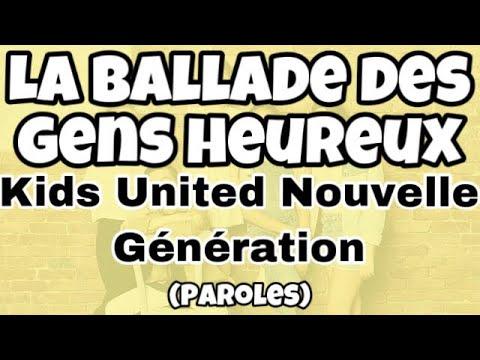 """Kids United Nouvelle Génération - La Ballade Des Gens Heureux -""""Au Bout De Nos Rêves"""" (paroles)"""