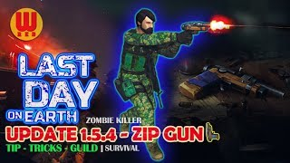 UPDATE 1.5.4 ZIP GUN - Last Day on Earth Android Gameplay Part 25