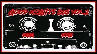 GOOD Nights 80s Vol.2 (1982/1990) Flashback/Italo Disco/SynthPop/Pop/Classic Rock