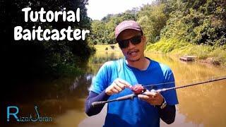 Rizal Joran Panduan Menggunakan Kekili Baitcaster (Magnetic Brake)
