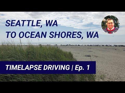 Seattle, WA to Ocean Shores, WA |  Timelapse Driving Ep. 1