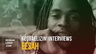 Reggaelizin' Interviews: Eesah in Kingston, Jamaica (February 2016)