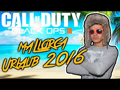 Call of Duty BLACK OPS 3 : Online Let's Play #40 [FACECAM] - MALLORCA URLAUB 2016 !!