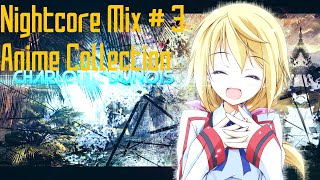 [Nightcore Mix] - #3 ☆ Anime Collection ☆ (1 Hour)