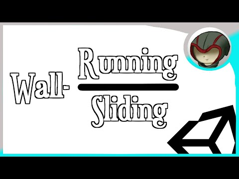 Simple Wall-Running/Sliding In Unity
