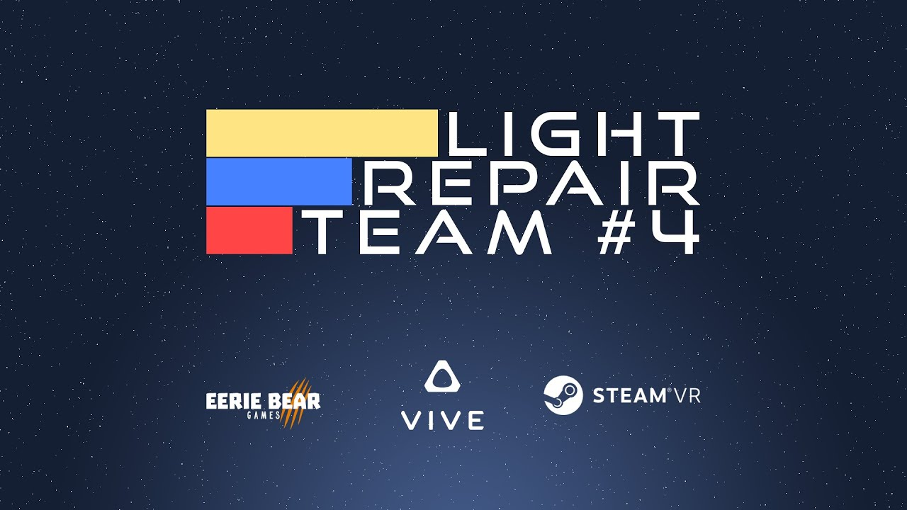 HTC Vive - Light Repair Team #4 Steam Trailer - YouTube