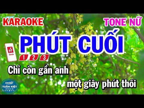 Karaoke Phút Cuối Tone Nữ Nhạc Sống Hay Dễ Hát