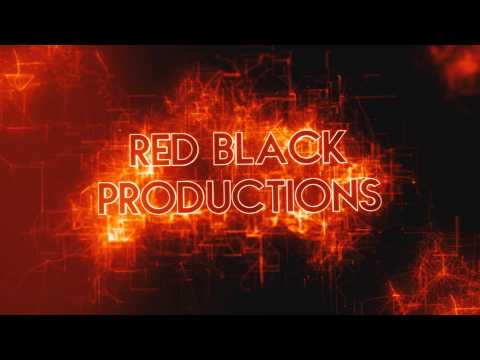 Red Black Productions Intro V.2