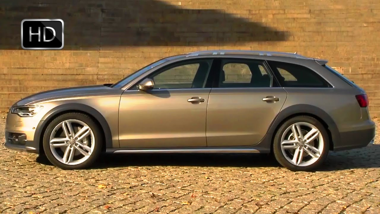 2015 Audi A6 Sedan Allroad Quattro Facelift Hd Youtube