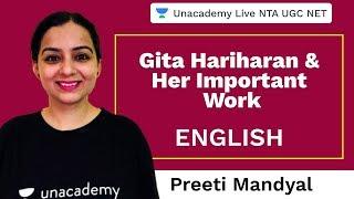 Gita Hariharan & her Imp. Work | English | Unacademy Live NTA UGC NET | Preeti Mandyal