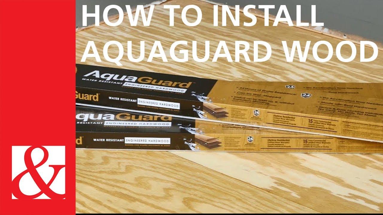 How To Install Aquaguard Wood You, Where Is Aquaguard Laminate Flooring Made