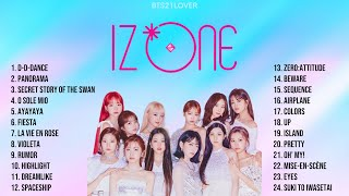 IZ*ONE - Best Songs Playlist (2018-2021)