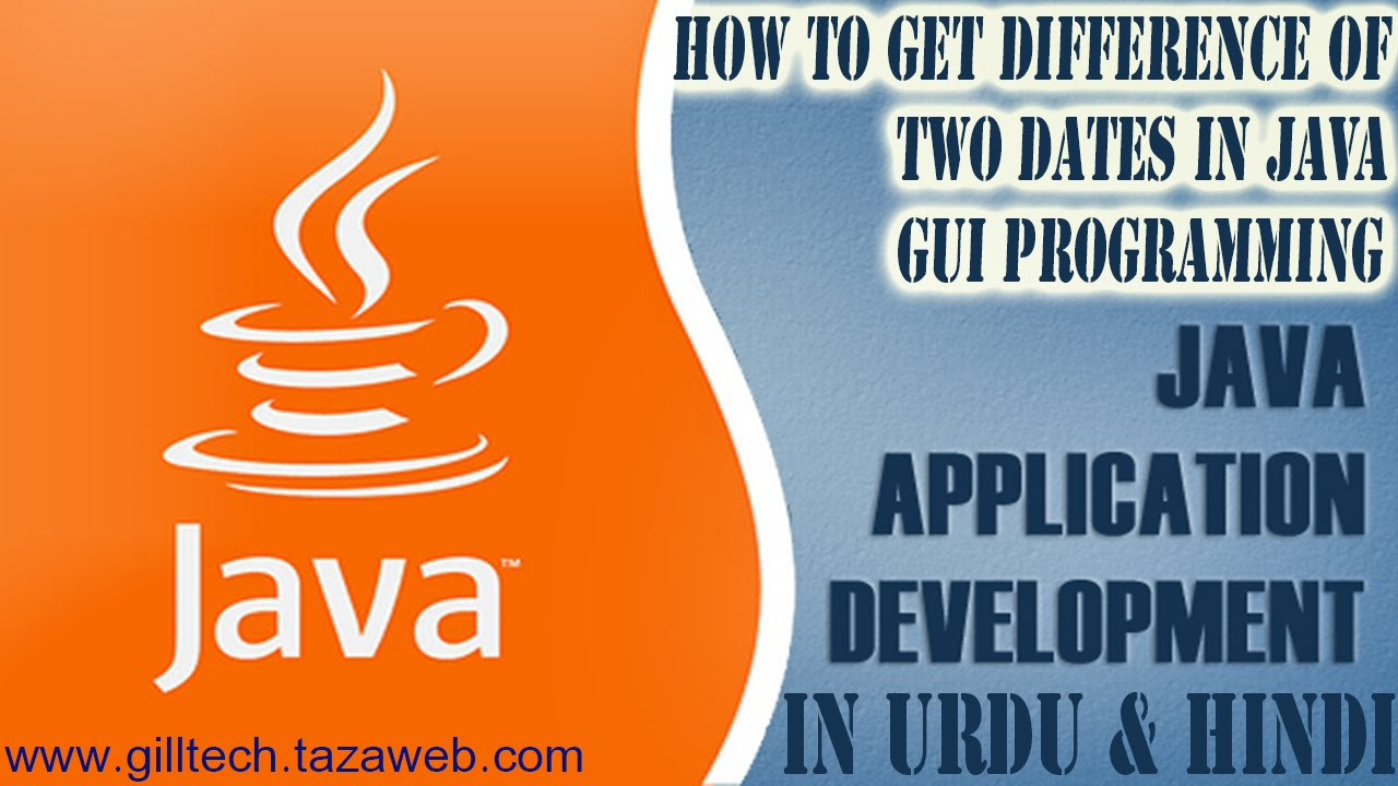 Java Programming | How To Get Difference of Two Dates in Urdu ...