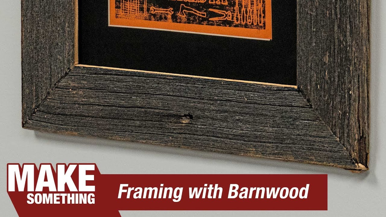 Making A Picture Frame From Antique Barn Wood Diresta Print Youtube