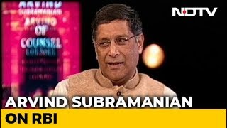 Using RBI Surplus To Fund Deficit Would Be Like Raid: Arvind Subramanian