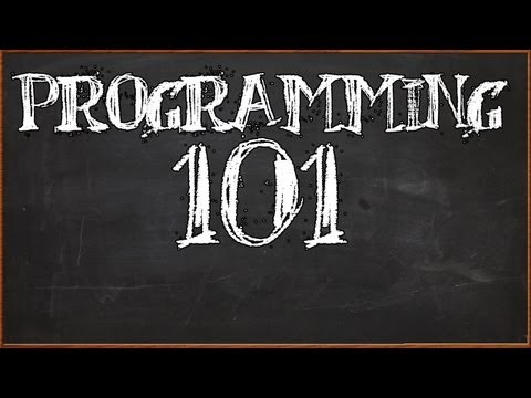 Programming 101 - Intro and Set Up