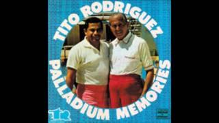 TITO RODRÍGUEZ: Palladium Memories. (Álbum Completo).