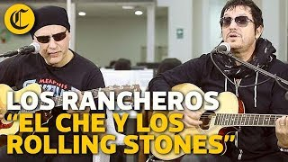 Los Rancheros - El Che y los Rolling Stones