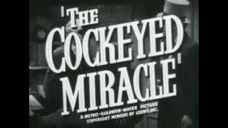 Cockeyed Miracle, The - (Original Trailer)