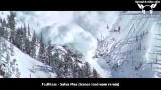 Faithless - Salva Mea (Trance Remix / Icedream Bootleg) ★★★【SAVE ME MUSIC VIDEO ToJ edit】★★★
