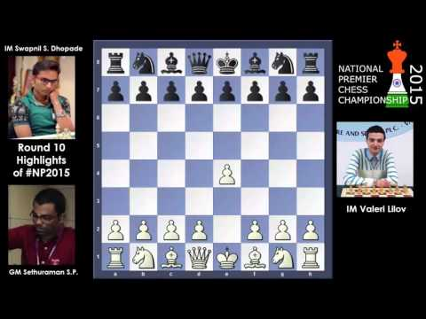 National Premier Chess Championship 2015 Round 10 Highlights