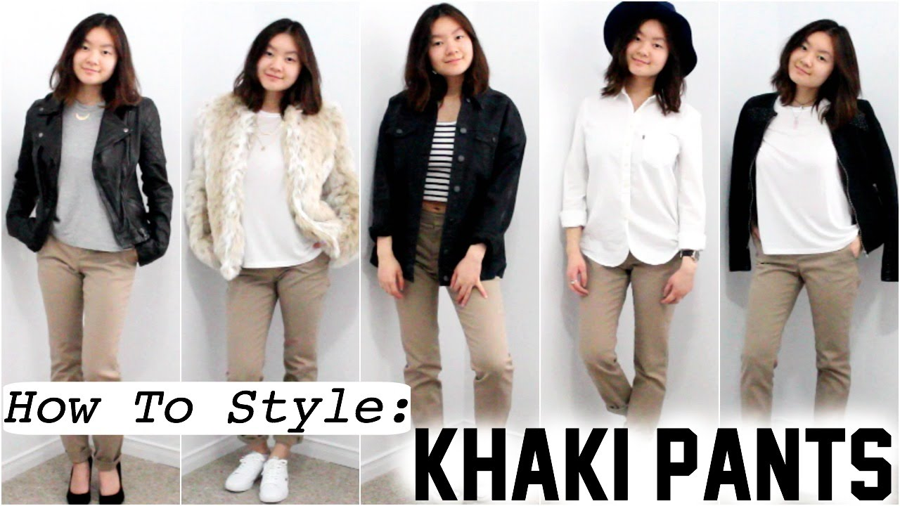 How To Style: Khaki Pants - YouTube