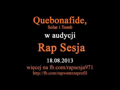 Rap Sesja | 18 sierpnia | Quebonafide, Solar, Tomb | freestyle | 18.08