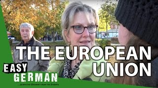 Easy German 114 - What do you think about the European Union?
