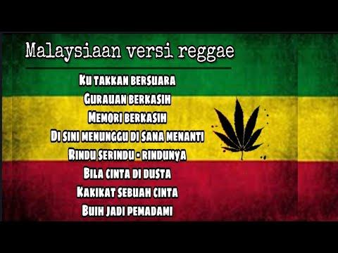 Koleksi lagu MALAYSIAAN - Reggae version