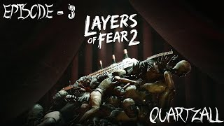 Layers of Fear Ep.3 : The Hunt - Quartzall.