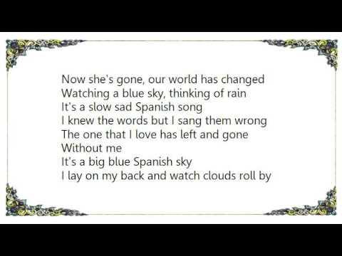 Chris Isaak - Blue Spanish Sky Lyrics