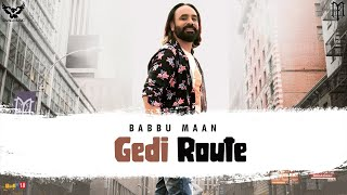 Gedi Route Babbu Maan Free MP3 Song Download 320 Kbps