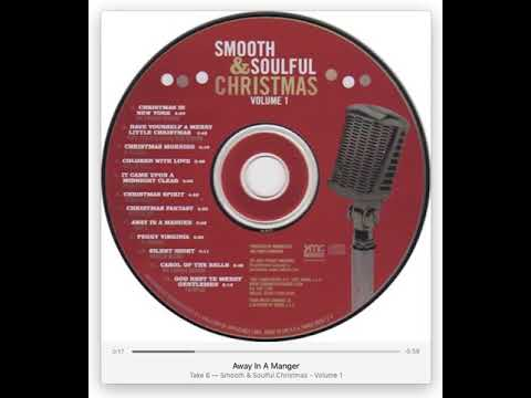 Smooth Soulful Christmas Vol. 1 © 2005 Various Artists