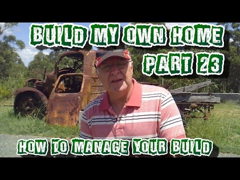 Build My Own Home - Part 23