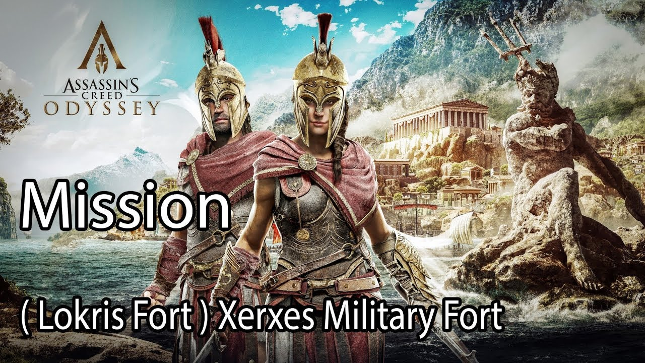 Assassin S Creed Odyssey Mission Lokris Fort Xerxes Military Fort Youtube