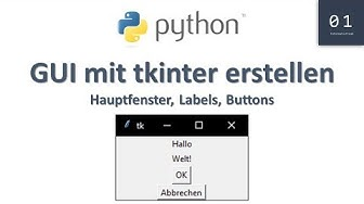 Fenster, Label, Button erstellen | Python Tutorial #20