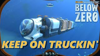 Subnautica Below Zero - Keep On Truckin