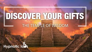 Sleep Hypnosis For Discovering Your Purpose and Gifts (The Temple of Wisdom)